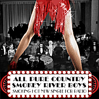 Smokey River Boys | All Pure Country - Single