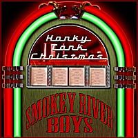 Smokey River Boys | Honky Tonk Christmas
