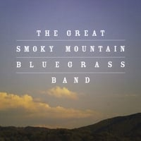 The Great Smoky Mountain Bluegrass Band | The Great Smoky Mountain Bluegrass Band