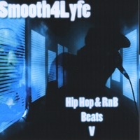 Smooth4Lyfe | Hip Hop & RnB Beats V