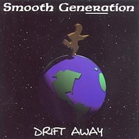Smooth Generation | Drift Away