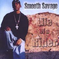 Smooth Savage | Life of a Rider