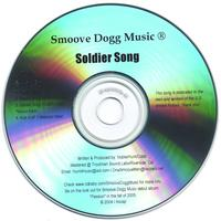 Smoove Dogg Music | Soldier Song