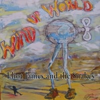 Eliot James and the Snakes | Wind Up World
