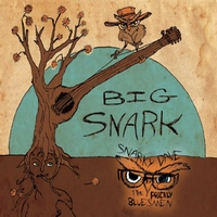 Snarky Dave & the Prickly Bluesmen | Big Snark