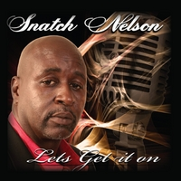Snatch Nelson | Lets Get It On