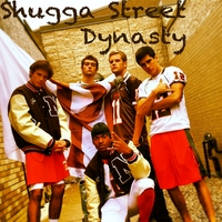 Shugga Street Dynasty | Do the Shugga!