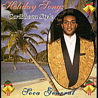 Soca General | Holiday Songs Caribbean Style