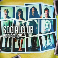 Social Club | Picture Show