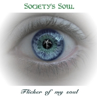 Society's Soul | Flicker of My Soul
