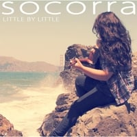 Socorra | Little By Little