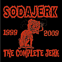 Sodajerk | The Complete Jerk