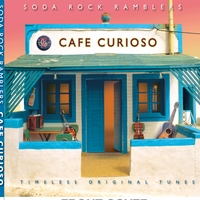 Soda Rock Ramblers | Cafe Curioso