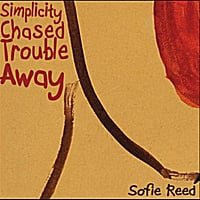 Sofie Reed | Simplicity Chased Trouble Away