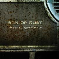 Son of Rust | Six Years of Gene Therapy