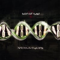 Son of Rust | Vicious Cycles