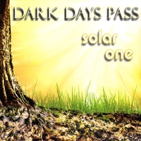 Solar One | Dark Days Pass