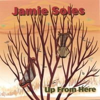 Jamie Soles | Up From Here