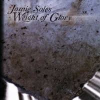 Jamie Soles | Weight Of Glory