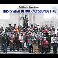 Solidarity Sing Along | This Is What Democracy Sounds Like