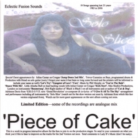 Solo Slice | Piece of Cake Eclectic Fusion Sounds (Double Album)