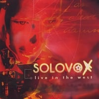 Solovox | Live In the West