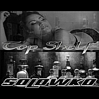 Solowko | Top Shelf - Single