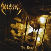 Solstice | To Dust