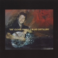 """Sir"" Oliver Mally's Blues Distillery 