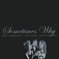 Sometymes Why | Sometimes Why