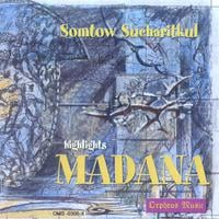 SOMTOW SUCHARITKUL | Madana: Excerpts from the opera