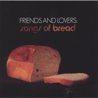 V/A | Friends and Lovers : Songs of Bread