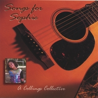 Various Artist | Songs for Sophie: A Collings Collective