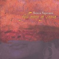 Sonia Sanchez | Full Moon of Sonia