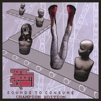 Sonic Boom Six | Sounds To Consume - Champion Edition