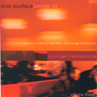 Sonic Boutique | Lounge Meditations Volume 3