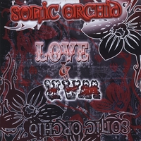 Sonic Orchid | Love and War
