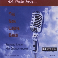 Son Lewis | Not Fade Away