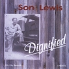 Son Lewis: Dignified