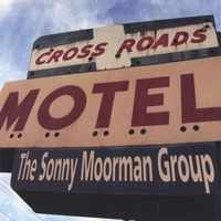 The Sonny Moorman Group | Crossroads Motel