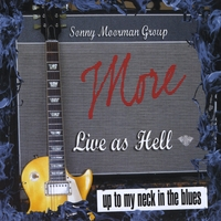 The Sonny Moorman Group | More Live as Hell
