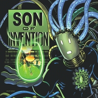 Son of Invention | Son of Invention