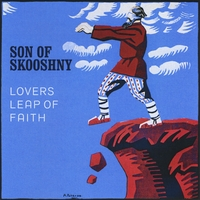 Son of Skooshny | Lovers Leap of Faith