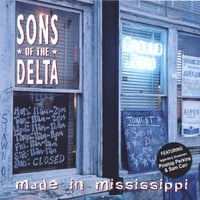 Sons of the Delta | Made in Mississippi