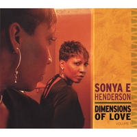 Sonya E Henderson | Dimensions Of Love Volume 1