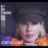 Sony Holland | On a San Francisco High