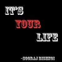 Sooraj Bishnoi | It's Your Life