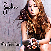 Sophia | What You Said