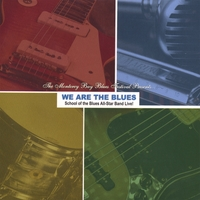 David Barrett | We Are the Blues: School of the Blues All-Star Band Live in the Studio!