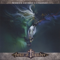 Sons of Thunder | White Horse Coming